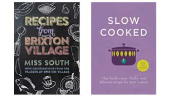 Recipes from Brixton Village book and Slow cooked recipe book